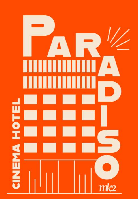 Hôtel Paradiso MK2
