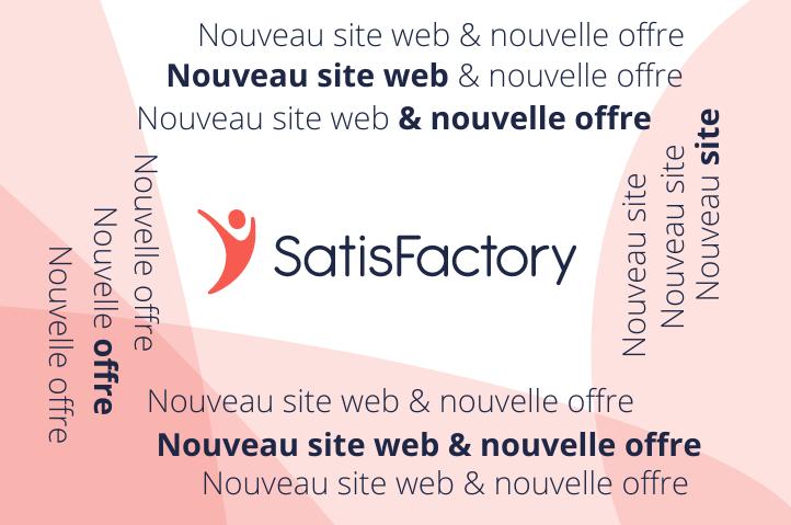 SatisFactory lance 2 nouvelles offres pour permettre à toutes les entreprises de mesurer leur satisfaction clients